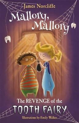 Mallory, Mallory: The Revenge of the Tooth Fairy -