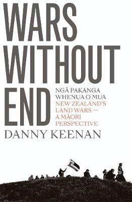Wars Without End: New Zealand's Land Wars - A Maori Perspective - pr_1868786