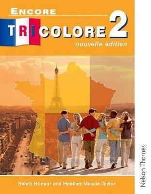 Encore Tricolore Nouvelle 2 -