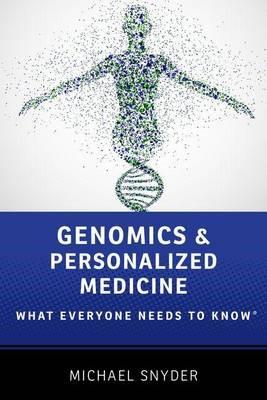 Genomics and Personalized Medicine -