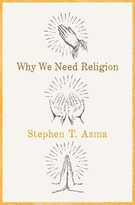 Why We Need Religion -