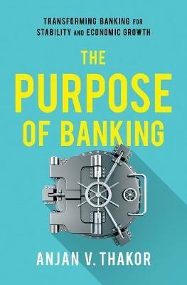 The Purpose of Banking - pr_1187