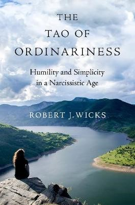 The Tao of Ordinariness -
