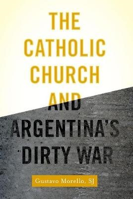 The Catholic Church and Argentina's Dirty War - pr_275224
