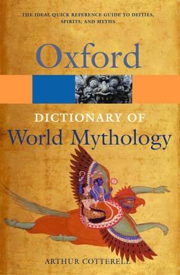 A Dictionary of World Mythology -