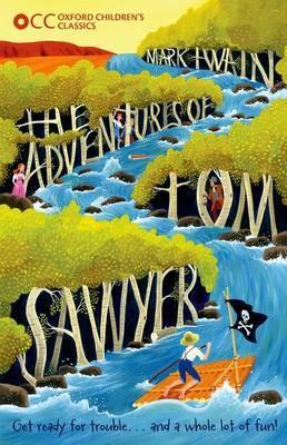 Oxford Children's Classics: The Adventures of Tom Sawyer -