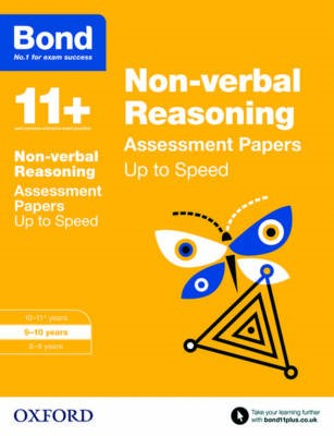 Bond 11+: Non-verbal Reasoning: Up to Speed Papers -