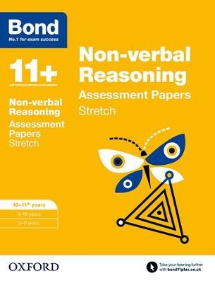 Bond 11+: Non-verbal Reasoning: Stretch Papers -