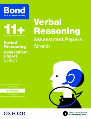 Bond 11+: Verbal Reasoning: Stretch Papers -