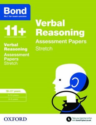 Bond 11+: Verbal Reasoning: Stretch Papers -