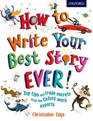 How to Write Your Best Story Ever! -