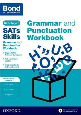 Bond SATs Skills: Grammar and Punctuation Workbook -