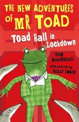The New Adventures of Mr Toad: Toad Hall in Lockdown - pr_124684