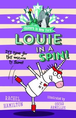 Unicorn in New York: Louie in a Spin -