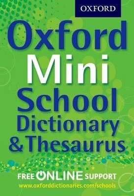 Oxford Mini School Dictionary & Thesaurus -