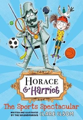 Horace and Harriet: The Sports Spectacular -