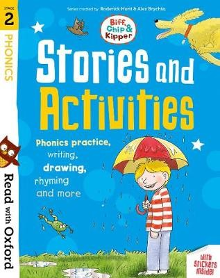 Read with Oxford: Stage 2: Biff, Chip and Kipper: Stories and Activities -