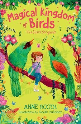 Magical Kingdom of Birds: The Silent Songbirds -