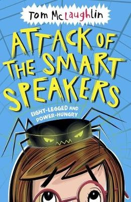 Attack of the Smart Speakers -