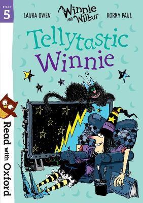 Read with Oxford: Stage 5: Winnie and Wilbur: Tellytastic Winnie -