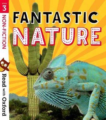 Read with Oxford: Stage 3: Non-fiction: Fantastic Nature -