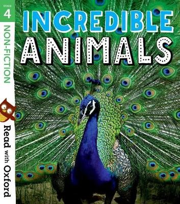 Read with Oxford: Stage 4: Non-fiction: Incredible Animals - pr_276561