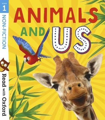 Read with Oxford: Stage 1: Non-fiction: Animals and Us -