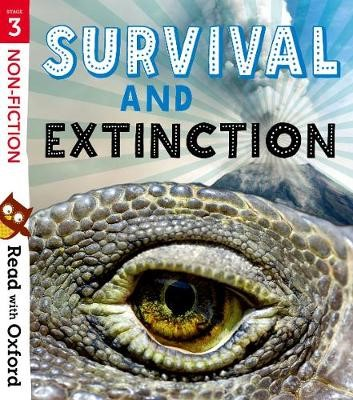 Read with Oxford: Stage 3: Non-fiction: Survival and Extinction -