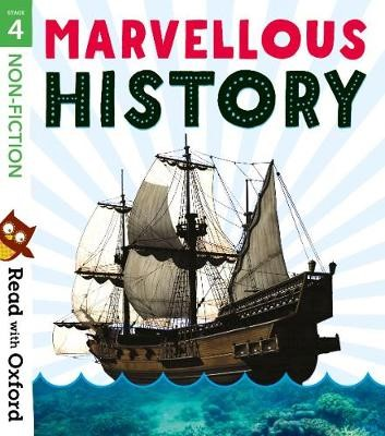 Read with Oxford: Stage 4: Non-fiction: Marvellous History -