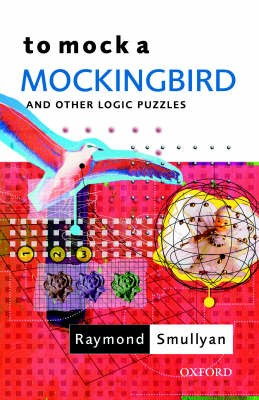 To Mock a Mockingbird: and Other Logic Puzzles - pr_130442