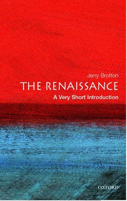 The Renaissance: A Very Short Introduction -