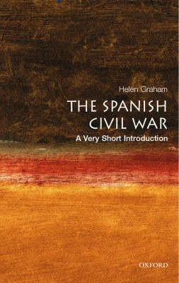 The Spanish Civil War: A Very Short Introduction -