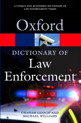 A Dictionary of Law Enforcement -