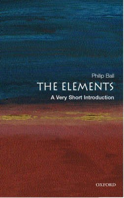 The Elements: A Very Short Introduction -