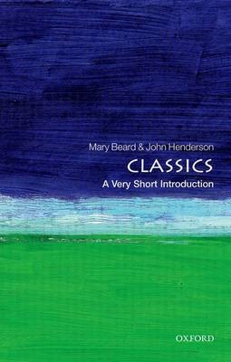 Classics: A Very Short Introduction -