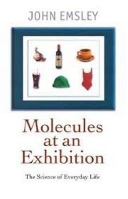 Molecules at an Exhibition -
