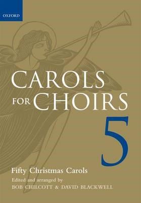 Carols for Choirs 5 -