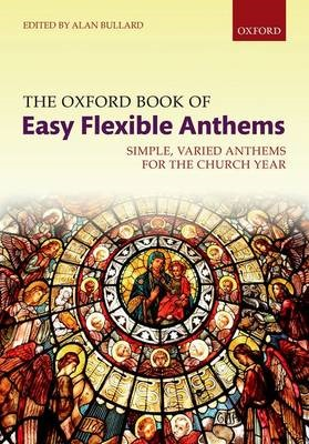 The Oxford Book of Easy Flexible Anthems - pr_304941
