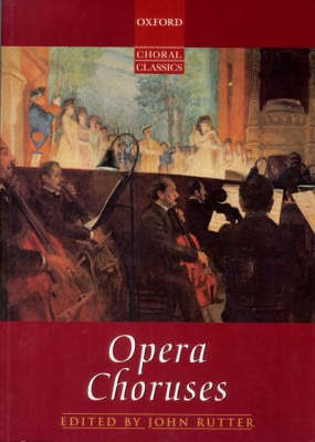 Opera Choruses -