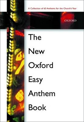 The New Oxford Easy Anthem Book -