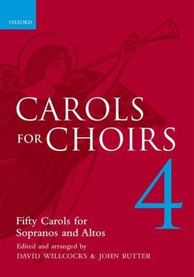 Carols for Choirs 4 -