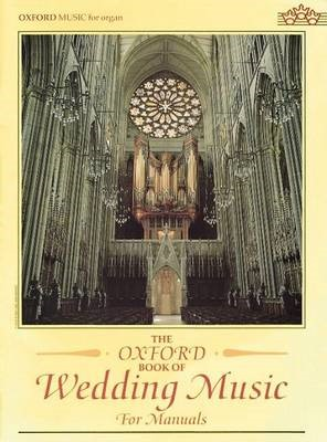 The Oxford Book of Wedding Music for Manuals - pr_76100