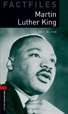 Oxford Bookworms Library Factfiles: Level 3:: Martin Luther King -