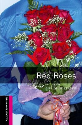 Oxford Bookworms Library: Starter Level:: Red Roses - pr_76108