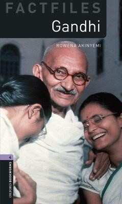 Oxford Bookworms Library Factfiles: Level 4:: Gandhi -