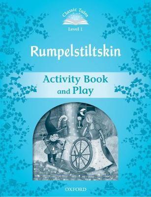 Classic Tales Second Edition: Level 1: Rumplestiltskin Activity Book & Play -