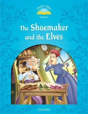 Classic Tales Second Edition: Level 1: The Shoemaker and the Elves - pr_304448