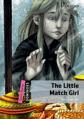 Dominoes: Quick Starter: The Little Match Girl -