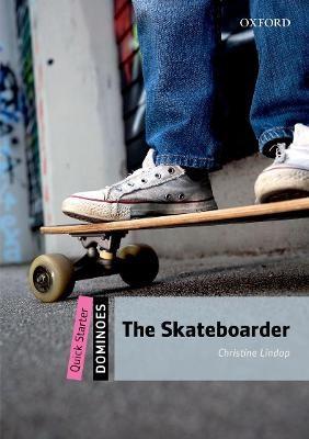 Dominoes: Quick Starter: The Skateboarder -