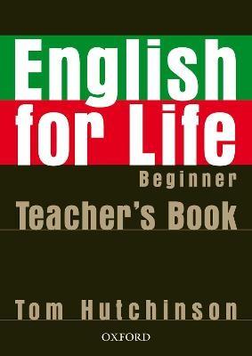 English for Life: Beginner: Teacher's Book Pack -